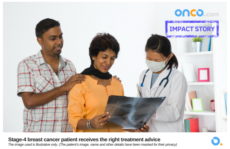 Stage-4 breast cancer patient receives the right treatment advice